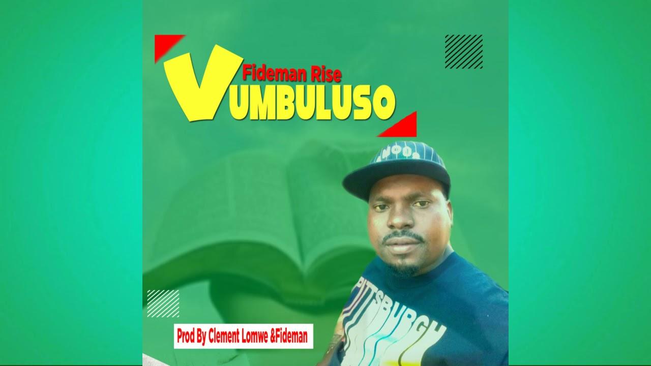 DOWNLOAD Fideman Rise_-_vumbulutso (Official Music Audio) Mp3 song