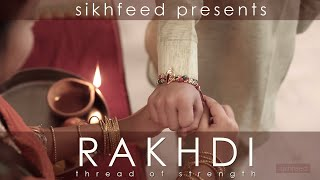 rakhdi thread of strength by sikhfeed