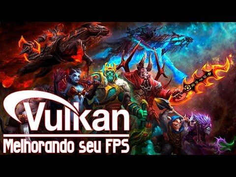 Dota 2 - Aumentando FPS com o VULKAN API!