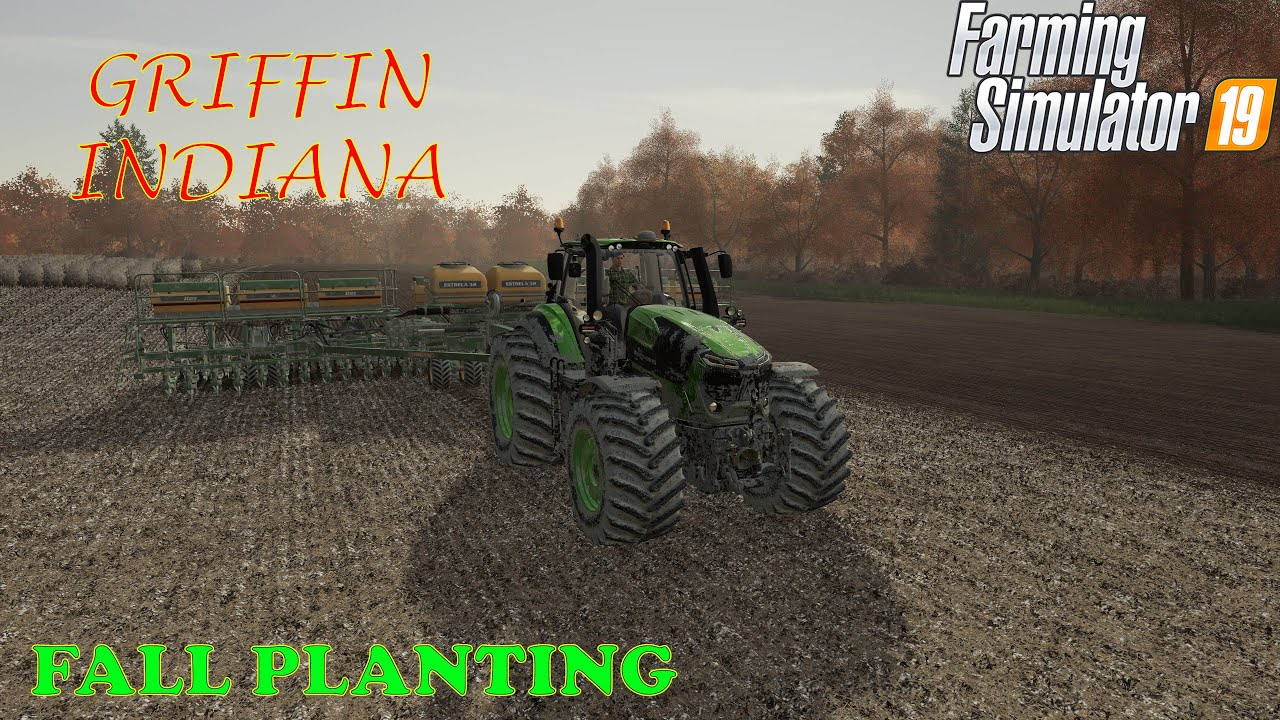 Griffin Indiana Ep 32     Planting wheat and grass today     Farm Sim 19
