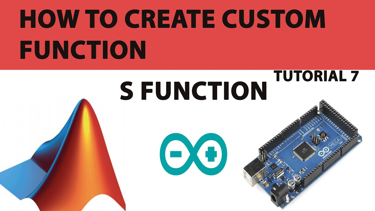 7  How to create S function in Matlab simulink for Arduino