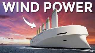 Is Wind Power The Future of Shipping?