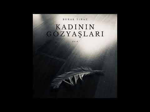 Burak Tınaz - Kadının Gözyaşları