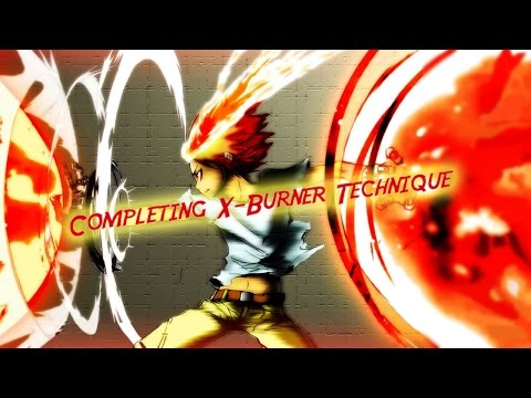 Try Completing X-BURNER Technique -...
