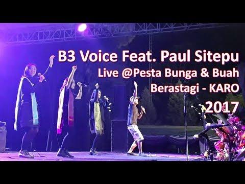 B3 Voice Ft. Paul Sitepu - Famili Taksi [LIVE @Pesta Bunga & Buah 2017]