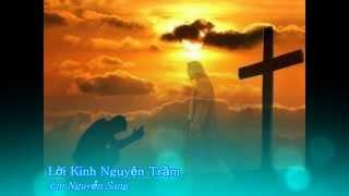 Lời kinh nguyện trầm - Lm Nguyễn Sang [Thánh ca]