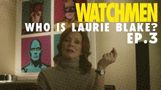 'Watchmen' Episode 3: Who Is Laurie Blake? | The Ringer