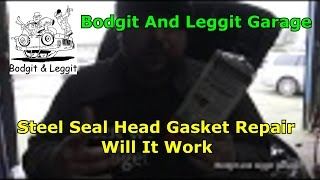 Steel Seal Head Gasket Repair Will It Work (BMW 320) Bodgit And Leggit Garage