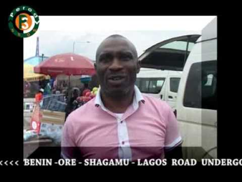 Benin-Ore - Shagamu - Lagos Road. (The Benin - Ofosu Axis)