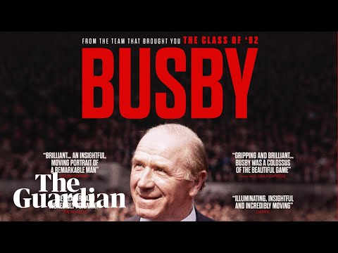 Busby: first look at documentary on the legendary Manchester United manager