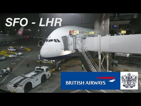 Full Flight Report | BRITISH AIRWAYS Airbus A380 Economy | SFO - LHR