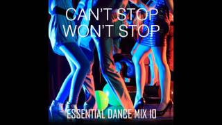 Cant Stop Wont Stop Essential Dance Mix 10 (Original) #funkyhouse #disco #nudisco #funk #soul #house