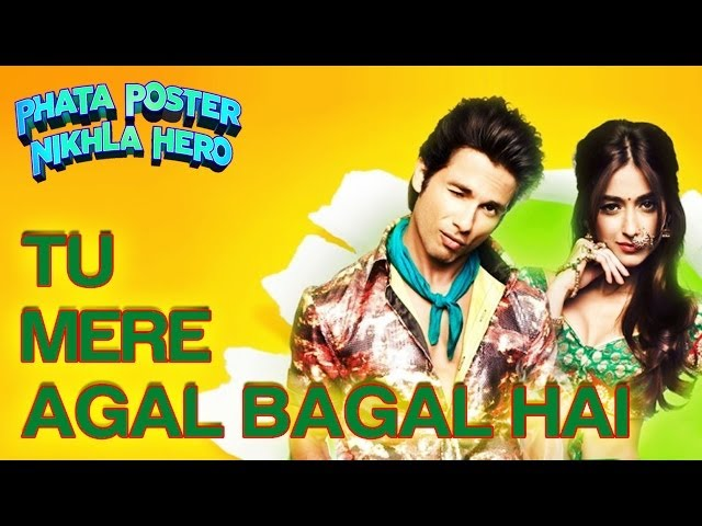 Tu Mere Agal Bagal Hai Song - Phata Poster Nikla Hero - Shahid Kapoor & Ileana D'Cruz Travel Video