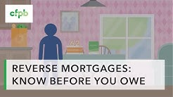 Reverse Mortgages: Know Before You Owe - consumerfinance.gov