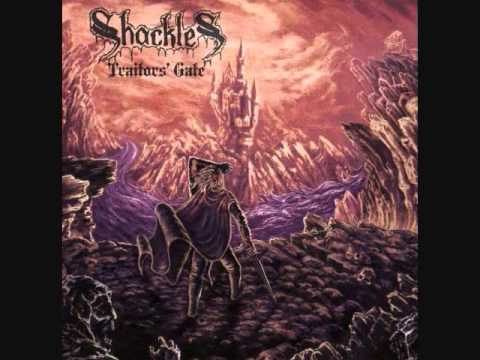 Shackles - Traitor's Gate (Full LP)