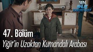 Yiğit'in Uzaktan Kumandalı Araba Sevinci - Sen Anlat Karadeniz 47. Bölüm