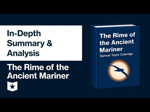 The Rime of the Ancient Mariner | In-Depth Summary & Analysis