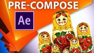 Pre-Compose в After Effects - что это такое, зачем нужен и как использовать (прекомпоз) - AEplug 244