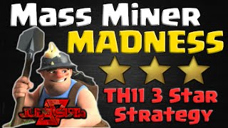 Clash of Clans | Mass Miner Madness! TH11 Easy 3 Star Attack Strategy - CoC War Base Layouts