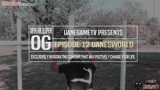 """Episode 12 of Uanes World """"Mission Statement/ Canon Sub."""" 