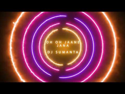 Oh Oh Jaane Jaana (Remix) - DJ Sumanta