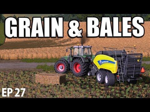 GRAIN & BALES | Farming Simulator 17 | The Valley The Old Farm - Episode 27