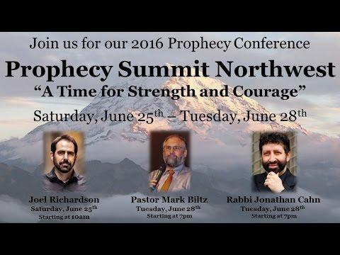 06 25 2016 Prophecy Summit Northwest