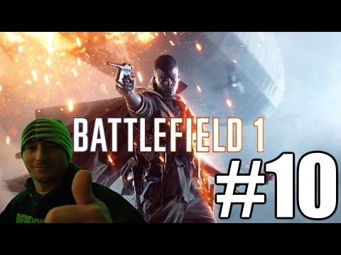 Battlefield 1 Campaign Gameplay Playthrough #10 - The Runner (PC)
