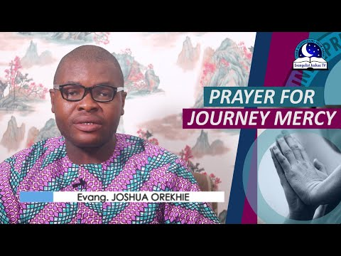 PRAYER FOR JOURNEY MERCY - Prayer For Safe Journey from YouTube · Duration:  13 minutes 57 seconds