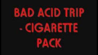 Bad Acid Trip - Cigarette pack