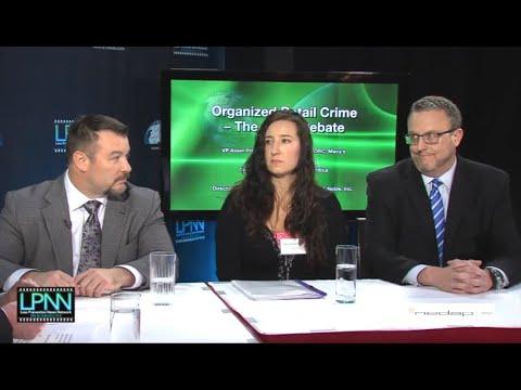Organized Retail Crime - The Great Debate #1