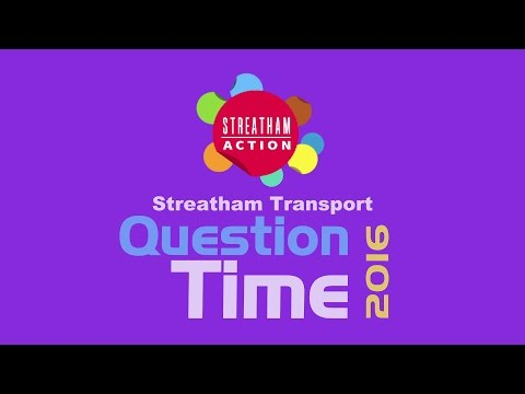 Streatham Action Streatham Question Time 2016