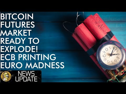 Time To Buy Bitcoin, Crypto Futures Markets Ready To Explode As ECB Euro Printing Madness Ramps Up