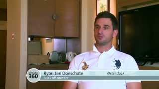 ICC Cricket 360 - Ryan Ten Doeschate Feature