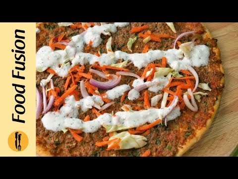 Turkish Style Pizza Recipe By Food Fusion