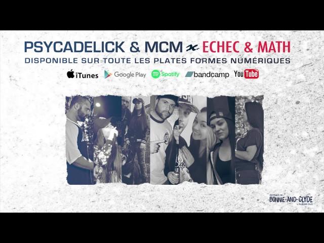 Psycadelick & MCM - Échec & Math