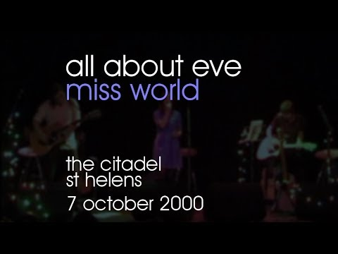 All About Eve - Miss World - 07/10/2000 - St Helens The Citadel
