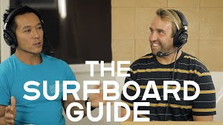 The Surfboard Guide - Craig Windon, Ep 34