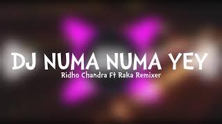 DJ NUMA NUMA YEY - (Ridho Chandra Ft Raka Remixer)