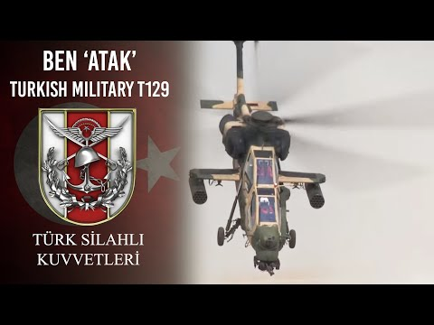 Ben ''ATAK'' - Turkish Military T129 ATAK Attack Helicopter