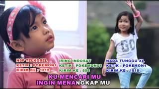 CARI POKEMON -  FAIHA.  Full video klip asli.  LAGU ANAK. ARTIS CILIK INDONESIA 2016