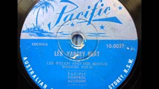 LES WELCH & HIS BOOGIE WOOGIE FOUR - LES YANCEY BEAT