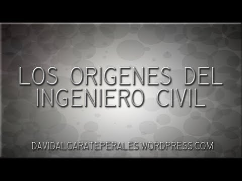#01. Los orígenes del ingeniero civil