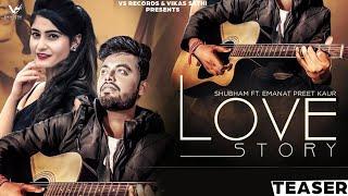 Love Story | Teaser | Shubham & Emanat Preet Kaur | New Punjabi Songs | Latest Video | VS Records