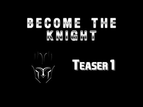 Become The Knight - Album Teaser 1
