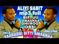 OROMO MUSIC ALIYI SABIT MP3 NO.1 FULL