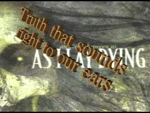 The Sound Of Truth -- By: As I LayDyind -- with lyrics on screen