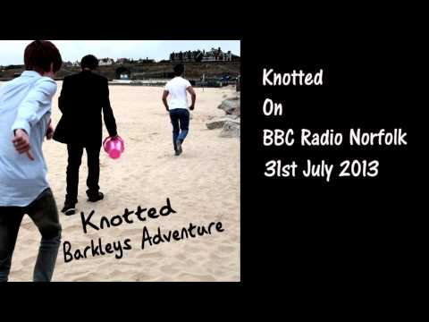 Knotted On BBC Radio Norfolk's Stephen Bumfrey Show