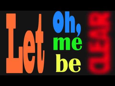 Let Me Be Clear (An Original Song)