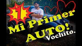 MI PRIMER AUTO   VOCHO
